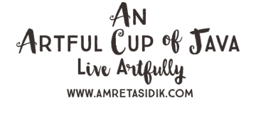 An Artful Cup of Java – the Artful Blog of Amreta Sidik